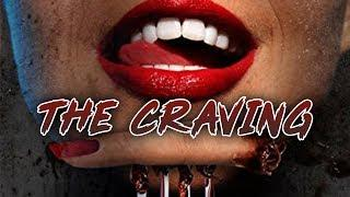 The Craving (Horror Story, HD, Full Film, English, Best Horror Movies) watch movie online