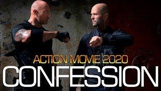 Action Movie 2020 - CONFESSION - Best Action Movies Full Length English