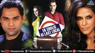 Ek Chalis Ki Last Local | Hindi Full Movies | Abhay Deol Full Movies | Latest Bollywood Full Movies