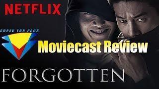 Moviecast Episode 17 - Forgotten (Netflix Original)